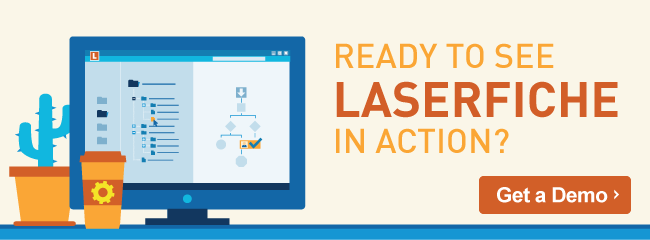 Get a Demo of Laserfiche ECM