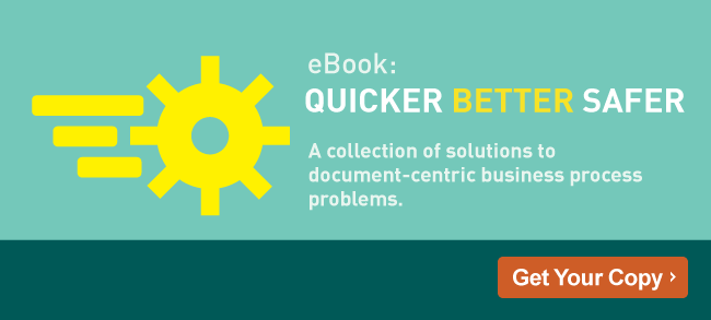 Quicker Better Safer - Laserfiche ECM Software