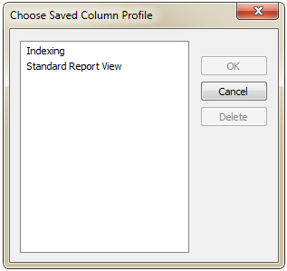 You can quickly choose exactly which saved profile you want to use, and view the information that you want without manually re-configuring your columns