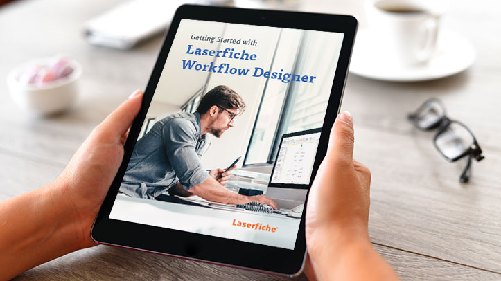 Getting Started with Laserfiche Workflow Designer guide on tablet