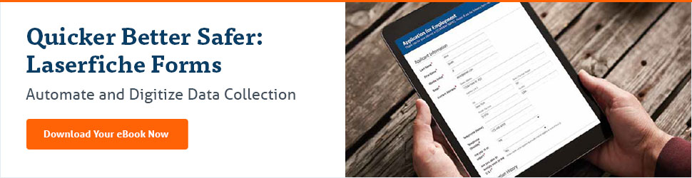Click here to download Quick Better Safer: Laserfiche Forms eBook